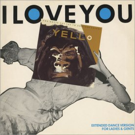 Yello+-+I+Love+You+-+12-+RECORD-MAXI+SINGLE-50240